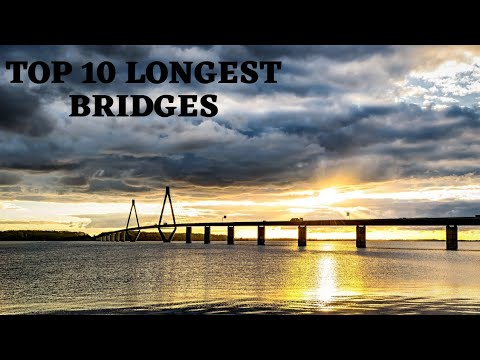 Top 10 longest bridges