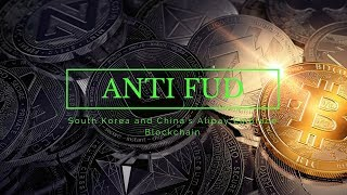Anti-FUD: South Korea, and Alipay Embraces Blockchain! Pigzbe and more in Today's Crypto News
