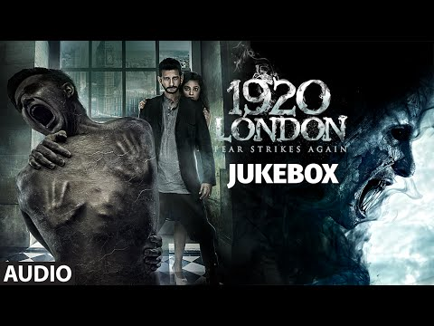 1920 LONDON Full Songs AUDIO JUKEBOX  Sharman Joshi, Meera Chopra  TSeries