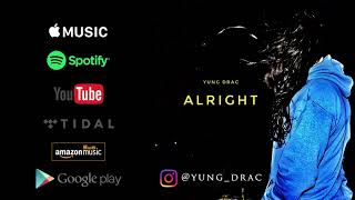 Yung Drac - Alright (Audio)