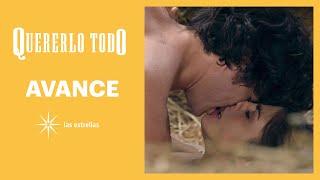 AVANCE: ¡Valeria se entregará a Mateo! | Esta semana | Quererlo todo | Las Estrellas