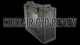 corsair vengeance c70 case review