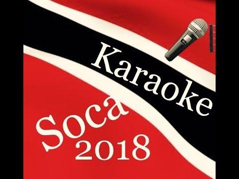 Karaoke: Soca 2018 Edition
