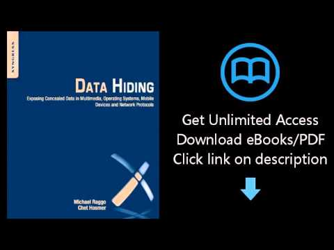 Data Hiding: Exposing Concealed Data in Multimedia, Operating Systems, Mobile Devices and Network Pr