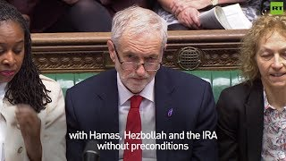 May hits out at Corbyn for meeting Hamas, Hezbollah & the IRA but not her