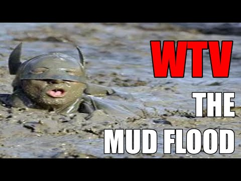 What You Need To Know About The MUD FLOOD THEORY