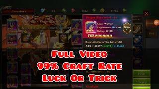 "Full Video 99% Success Craft Rate "" Luck or Trick "" Era Of Celestials"