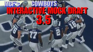 MCF's COWBOYS INTERACTIVE MOCK DRAFT 3.5: Watch The Players You Chose In Action!!! thumbnail