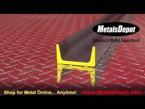 Metals Depot® - About Steel Channel