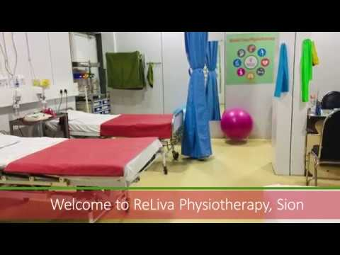 Best Physiotherapy Clinic In Sion: ReLiva Physiotherapy