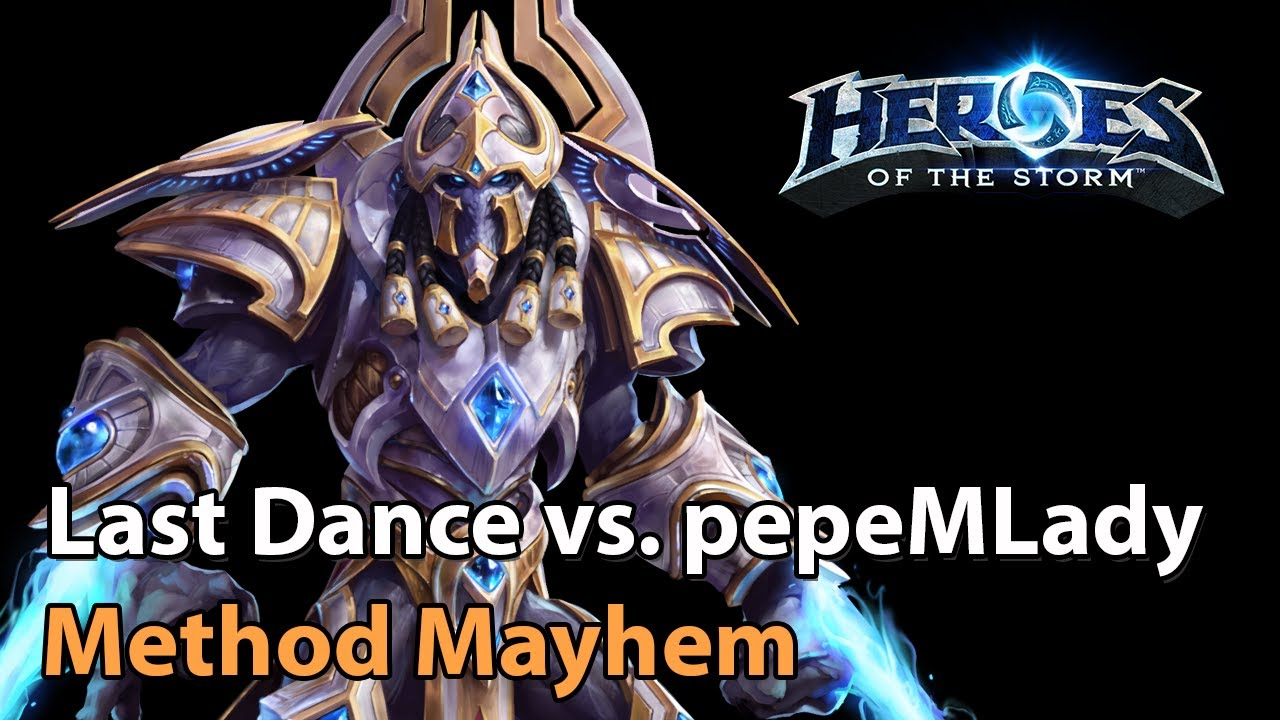 ► Last Dance vs. pepeMLady - Method Mayhem Monthly Final - Heroes of the Storm Esports