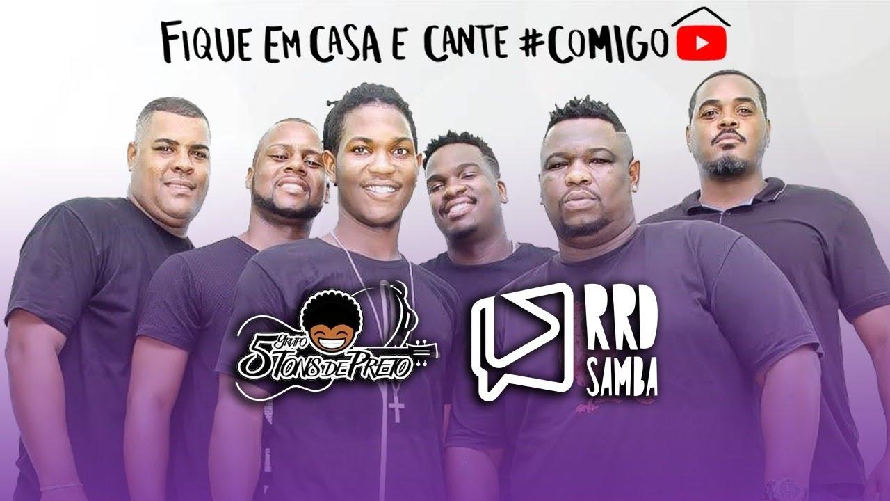 Grupo 5 Tons de Preto no RRD Samba | #FiqueEmCasa e Cante #Comigo