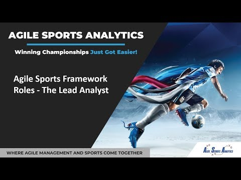 Agile Sports Framework Roles - The Lead Analyst