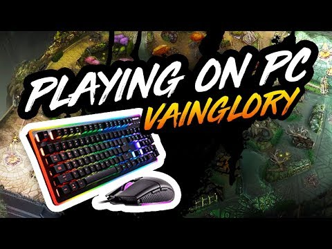 PLAYING VAINGLORY ON PC!!!