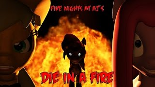 """Download (SFM) Five Nights at Aj's """"Die In A Fire"""" Mp3 and Videos"""