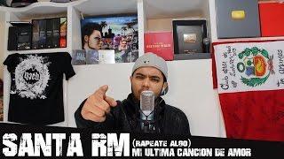 Mi Ultima Cancion de amor - Santa RM - SantaRMTV - 2015