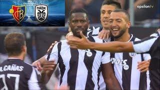 Βασιλεία - ΠΑΟΚ 0-3 Τα γκολ | FC Basel - PAOK (CL) 2ος προκριματικός γύρος 2ος αγ. {1.8.2018}