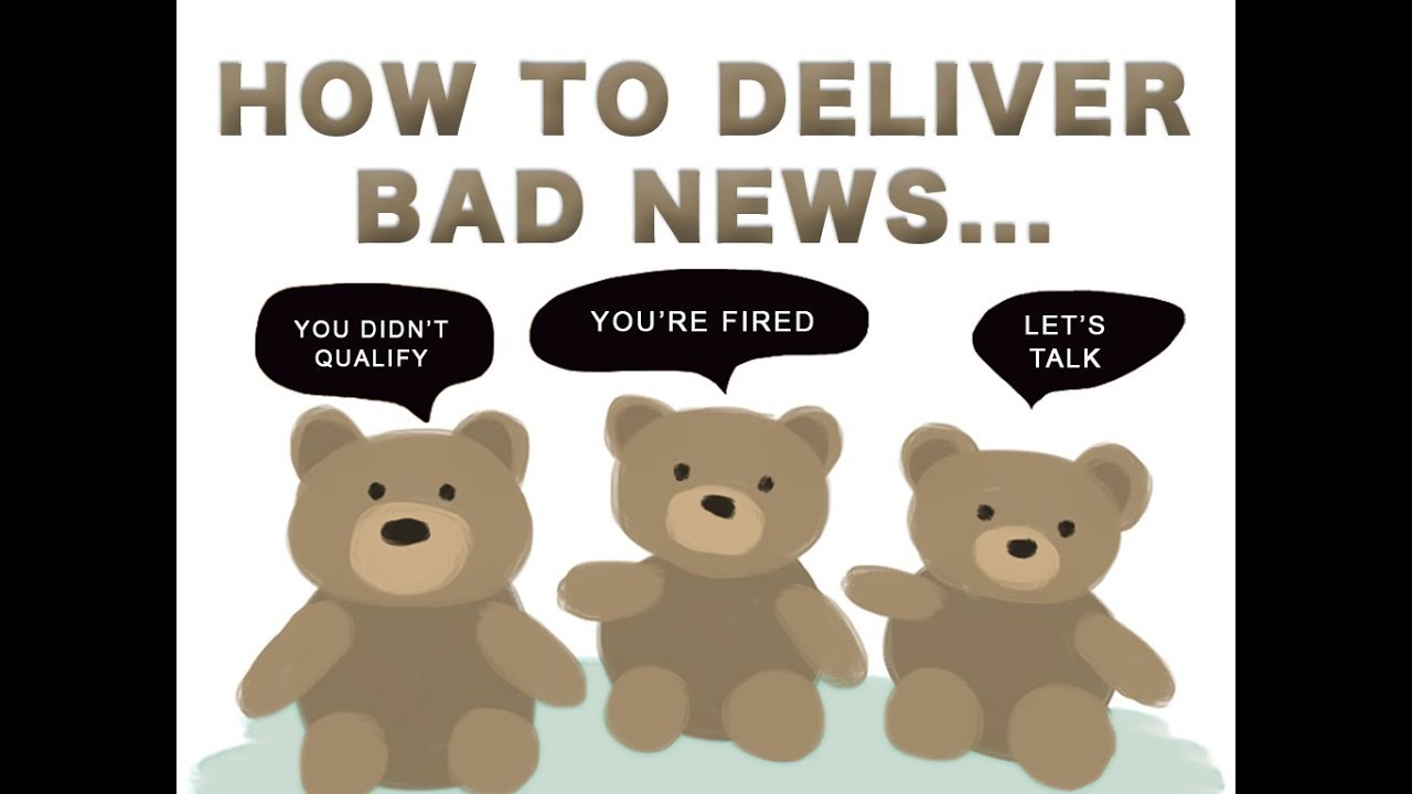 How to deliver bad news to employees - How To Deliver Bad News