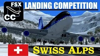 FSX Multiplayer (Steam) LANDING COMPETITION in the Swiss Alps! (Top 10)