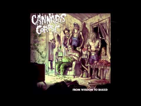 CANNABIS CORPSE - Zero Weed Tolerance (Official)