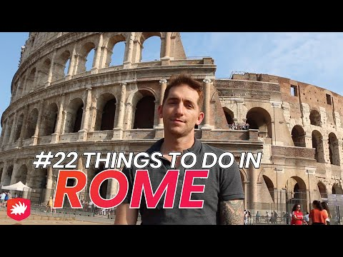 Top 22 Things to SEE and DO in ROME