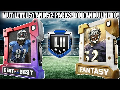 MUT LEVEL 51 AND 52 PACKS! BEST OF BEST AND UL HERO FANTASY PACKS!   MADDEN 18