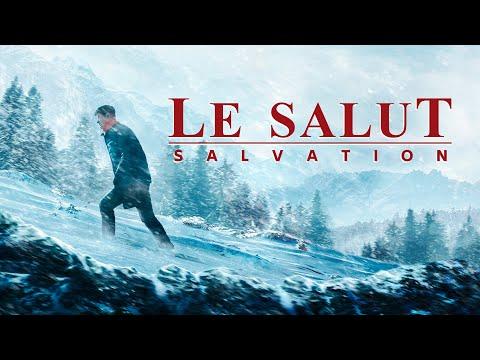 « Le salut » Qu'est-ce que le vrai salut ? | Meilleur film chrétien complet en français