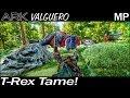 T-Rex Tame!   ARK Survival Evolved Valguero Map   EP 9