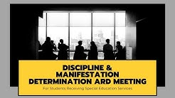 Special Education Discipline and Manifestation Determination