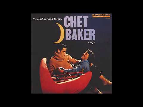 Chet Baker - While my Lady Sleeps ( It could happen to you album )