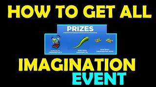Roblox Imagination Event How To Get All Prizes