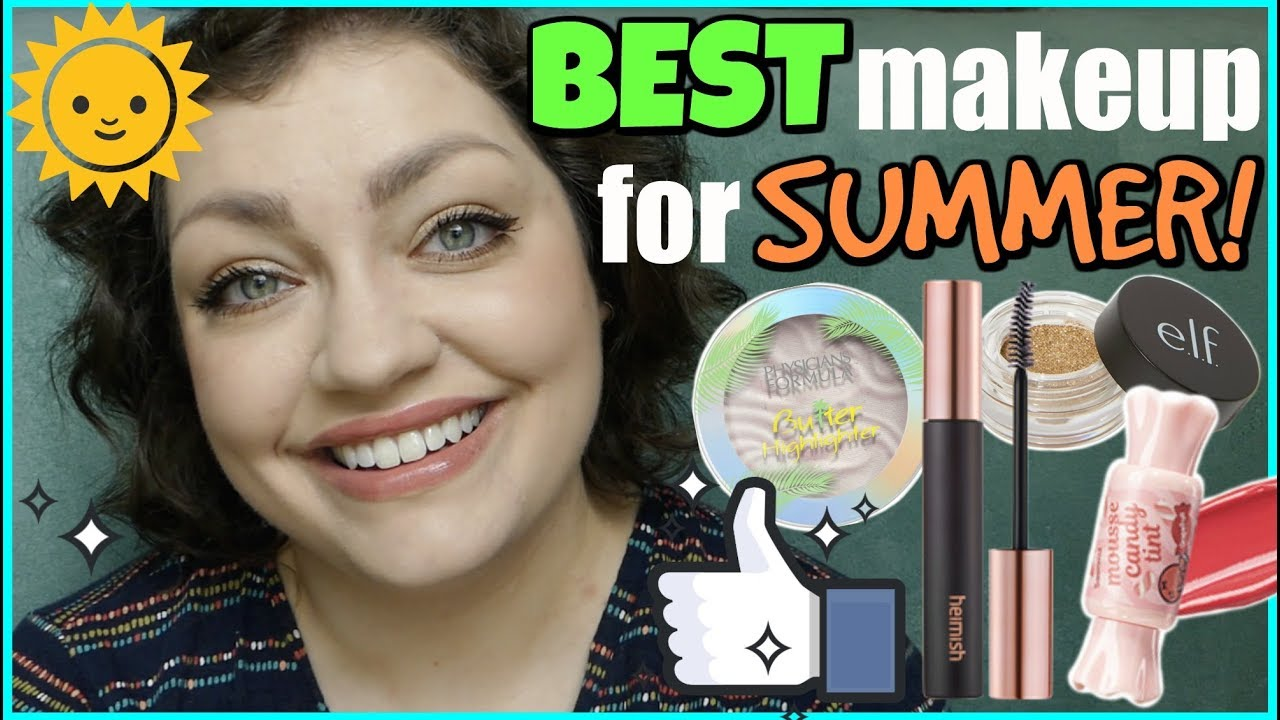 Makeup That Beats The Heat Favorite Summer Beauty Products
