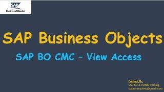 SAP BO CMC - View Access | BO Admin | Real time scenario