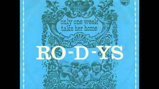 Ro-D-Ys - Take Her Home