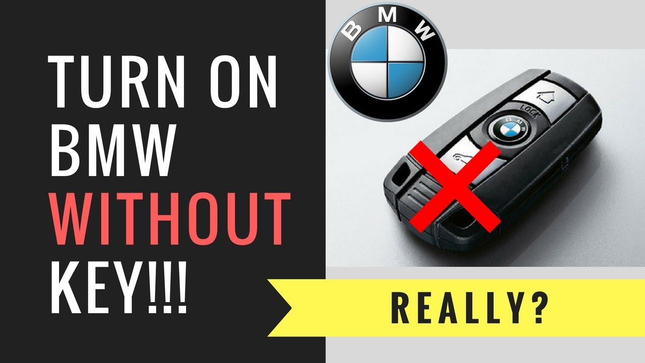 How to start BMW with no key in ignition