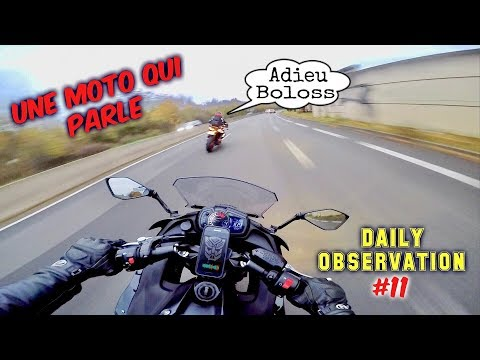 Une Moto Qui Parle - Daily Observation #11