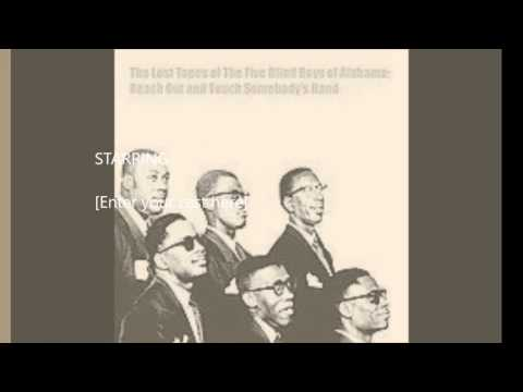 Five Blind Boys of Alabama Reach Out and Touch