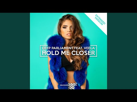Hold Me Closer (Extended)