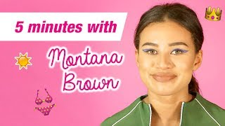 5 Minutes With Montana Brown | Love Island | Q+A | Life After Love Island
