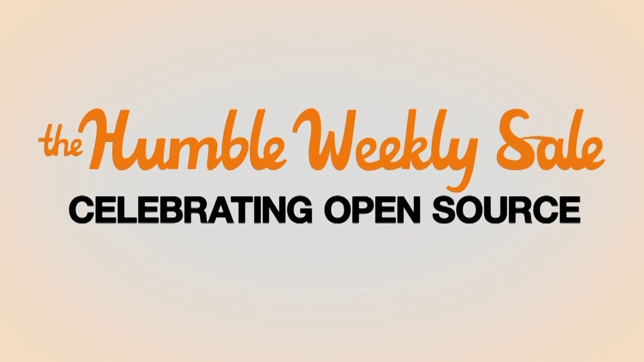 The Humble Weekly Sale: Celebrating Open Source - YouTube