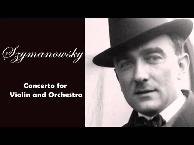 Szymanowski: Concerto for Violin and Orchestra (Warmia Symphonic Orchestra)
