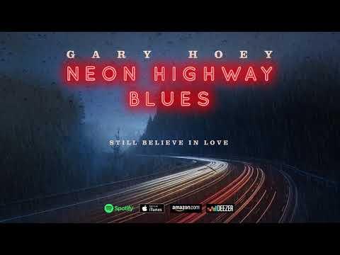 Gary Hoey - Still Believe In Love (Neon Highway Blues) Mp3