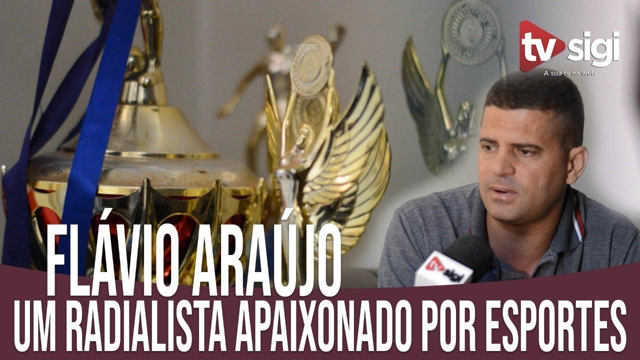 Conheça a história do radialista Flávio Araujo... Um apaixonado por esportes e por ajudar o próximo