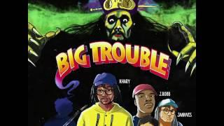 "Video Khary - ""Big Trouble"" (prod. by Jamvvis & Lege Kale) download MP3, 3GP, MP4, WEBM, AVI, FLV November 2017"
