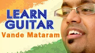 How to play Vande Mataram - Guitar Lesson - Patriotic Songs
