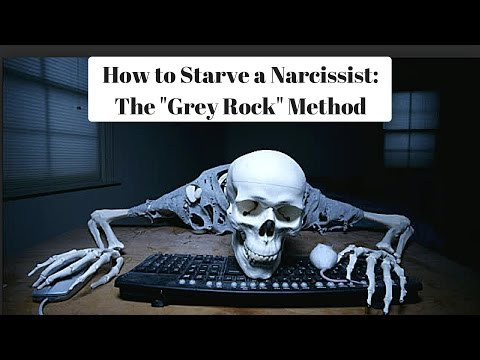 How to Starve a Narcissist: Grey Rock Method