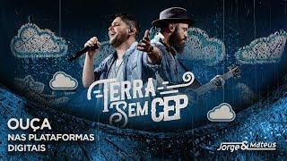 Baixar Jorge & Mateus - Terra Sem CEP - Disponível nas Plataformas Digitais