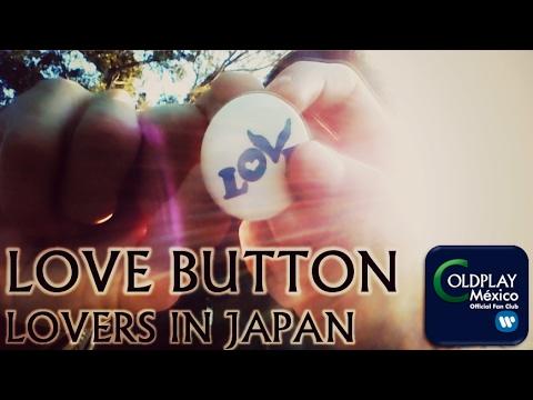 ¿Qué significa portar un Love Button? || Primera entrada al canal ColdplayMXOFC #1