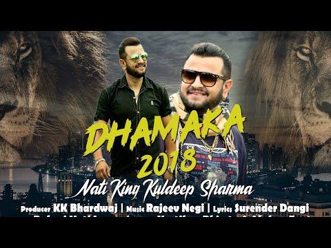 DJ Blast Dhamaka 2018 By Nati King Kuldeep Sharma | Rajeev Negi - Pahari Nati Lovers