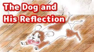 【絵本読み聞かせ英語朗読:字幕付き】欲張りな犬/The Dog and His Reflection【Japanese Fairy Tales in English】